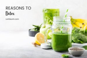There are many great reasons to detox. Toxins are everywhere so it's important to know how to protect yourself using natural detox practices.