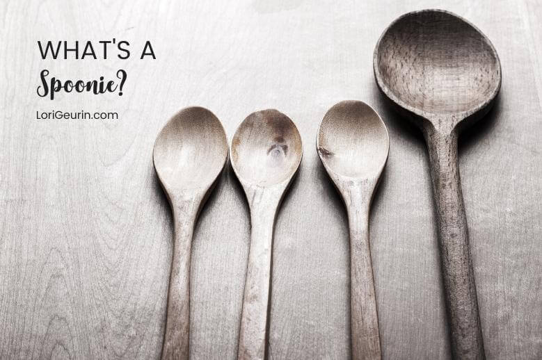 Do you have a chronic illness or know someone who does? What's a spoonie anyway? Learn how The Spoon Theory can help you!