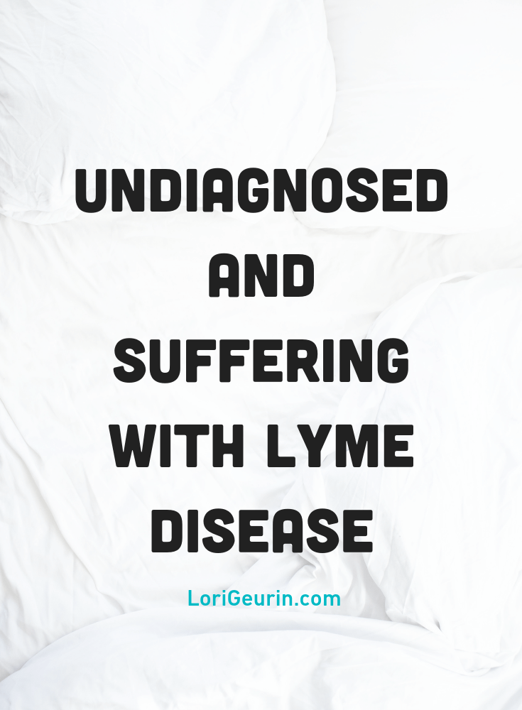 I was suffering with Lyme disease & my body was rapidly deteriorating for months before doctors were able to diagnose me with Lyme disease.