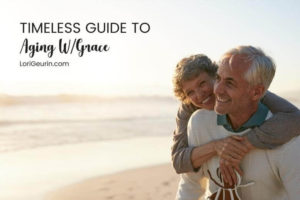 Looking for ways to live a longer, healthier life? Here's a timeless guide to aging with grace. Learn simple, natural tips for healthy aging.