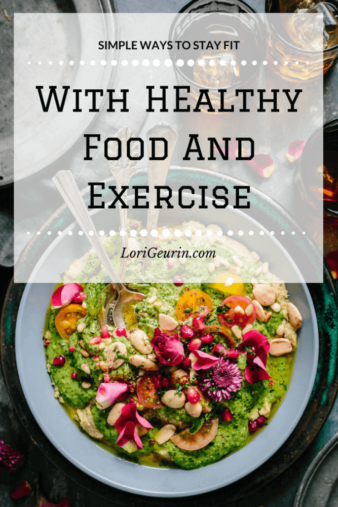 This article gives you strategies to stay fit with a healthy diet and exercise. Fueling your body with healthy foods is important.