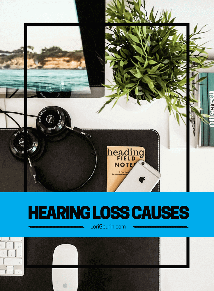 Ever wonder why you can't hear? Learn about the 6 causes of hearing loss and get strategies to help you improve your hearing.