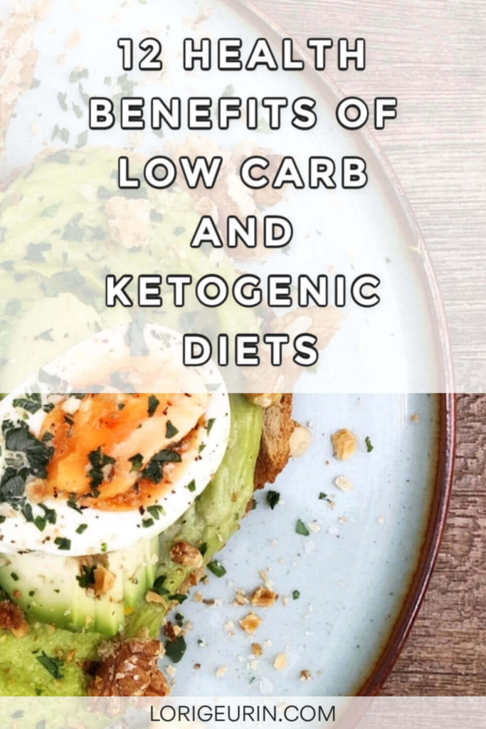 Learn 13 health benefits of low carb and ketogenic eating plans including weight loss, belly fat loss, hunger control & improved cholesterol.