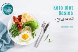 Get the keto diet basics of what to eat and what not to eat here if you're ready to start a ketogenic eating plan.