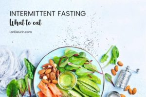 Intermittent fasting nutrition is crucial. Learn what foods will help maximize weight loss, increase muscle mass & radiate health & vitality.