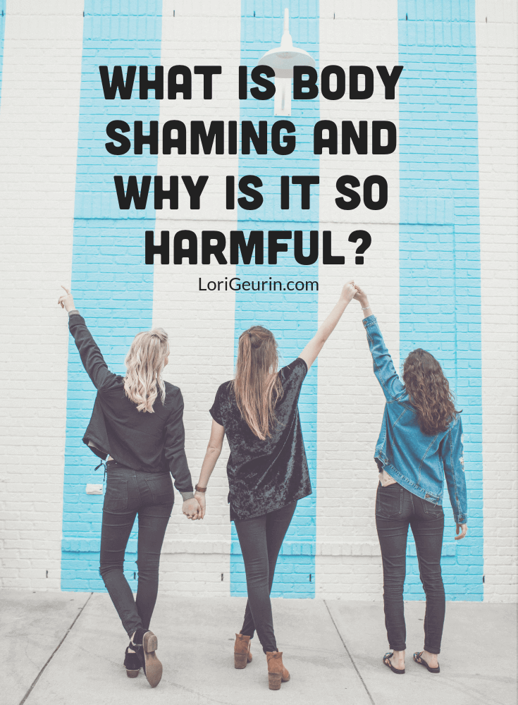 Body shaming has become a big problem in our world. Learn what it is, why we do it, and what we can do to help stop the problem.