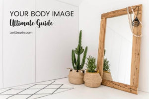 This ultimate guide to improving your body image will give you 10 powerful tips and examine societies impact on how we feel about our bodies.