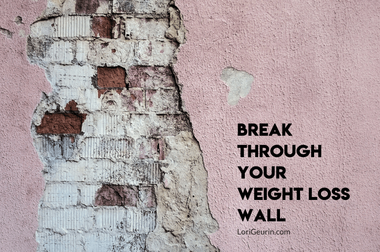 This article will help you learn how to break through your weight loss wall when you're trying to lose weight but you hit a plateau.
