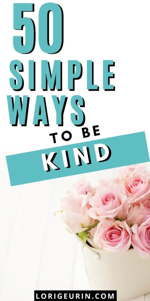50 simple ways to be kind to others /  a bouquet of pink flowers in a white vase on a white background