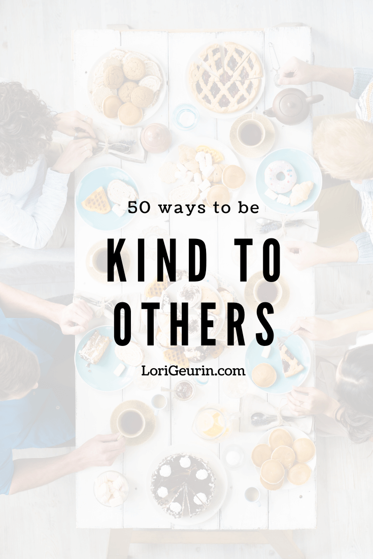 This article gives you 50 ways to be kind at home and at the office. Learning how to be a kinder person isn't difficult and is so rewarding!
