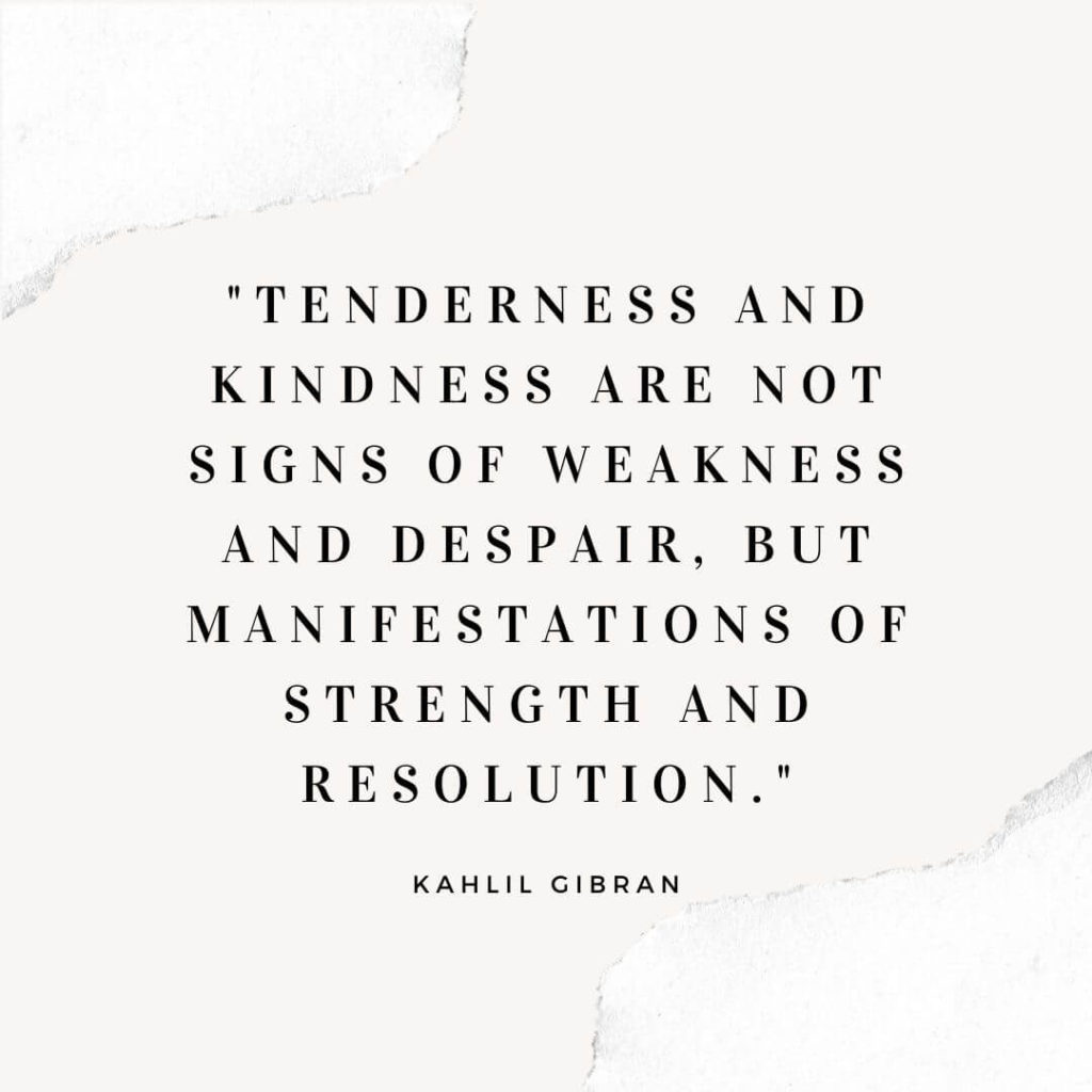 simple ways to be kind to others / Kahlil Gibran kindness quote on a white background