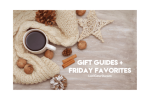 This Friday Favorite includes some of the best holiday gift guides of 2019, my favorite cozy sweaters, Boston terrier shenanigans & giveaway.