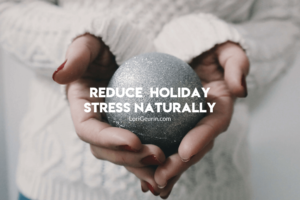 This post gives you 14 tips to reduce holiday stress naturally & enjoy the season instead of being stressed and anxious. Relax and enjoy!