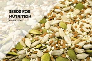 This article gives you 8 super seeds for nutrition. Rich in protein, fiber & omega-3s, they're easy to enjoy in smoothies or as a snack.