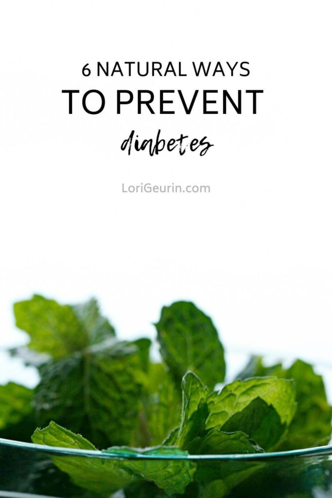 Here you'll find 6 natural ways to prevent diabetes using proven wellness strategies including real food, movement, and stress management.