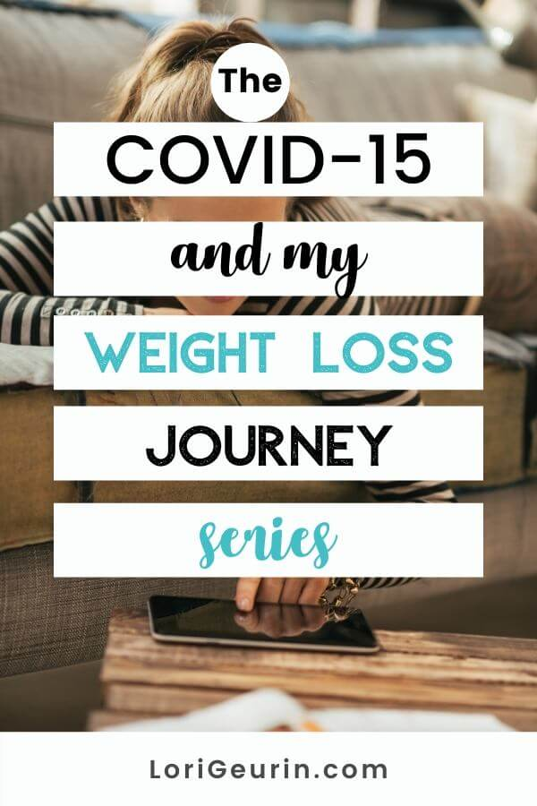 Have you gained the COVID-15? Join me on my weight loss journey to lose the weight I've gained over quarantine.