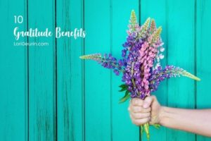 This article shows you 10 proven benefits of gratitude. If you're looking for a simple way to upgrade your life and health, keep reading!