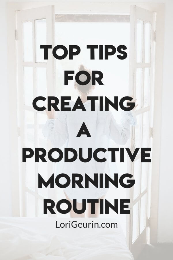 This article gives you tips for creating a productive morning routine that will help you be more efficient throughout your day.