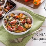 10 Fast And Healthy Sheet Pan Meals To Simplify Your Dinner Time