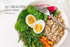 717 Best Healthy Lunch Ideas To Try Right Now: The Ultimate Guide