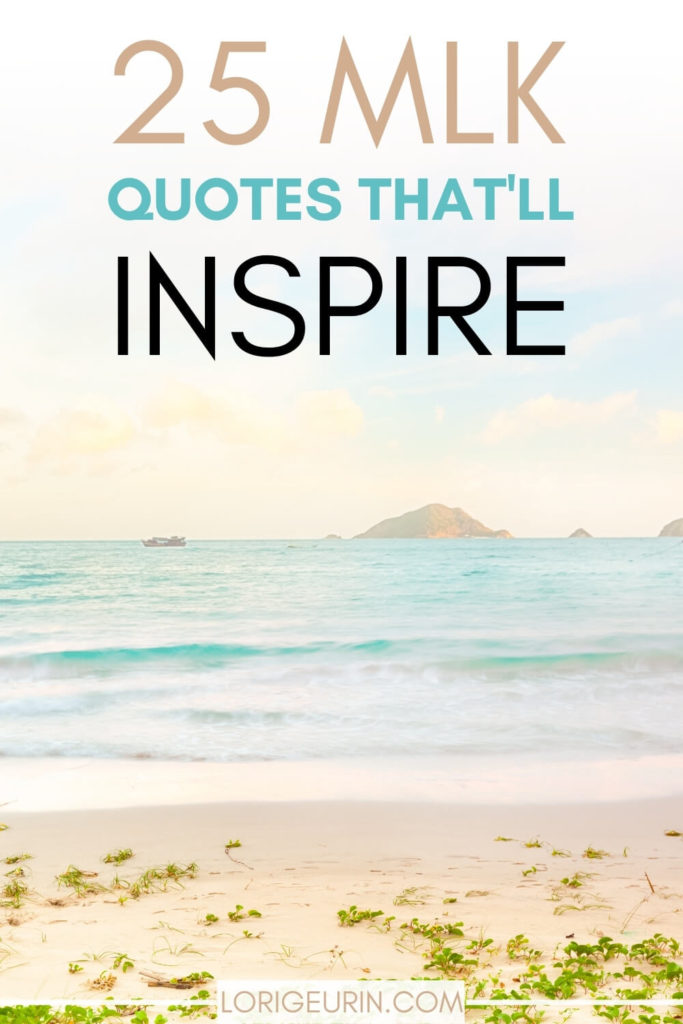 MLK inspirational quotes text overlay and an inspirational photo of the ocean, beach, and sand.