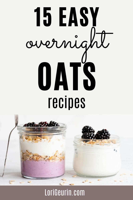 easy overnight oats recipes / oats in a jar