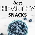 healthy snacks / blueberrie