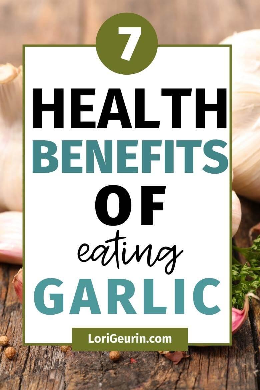 health benefits of eating garlic / fresh garlic