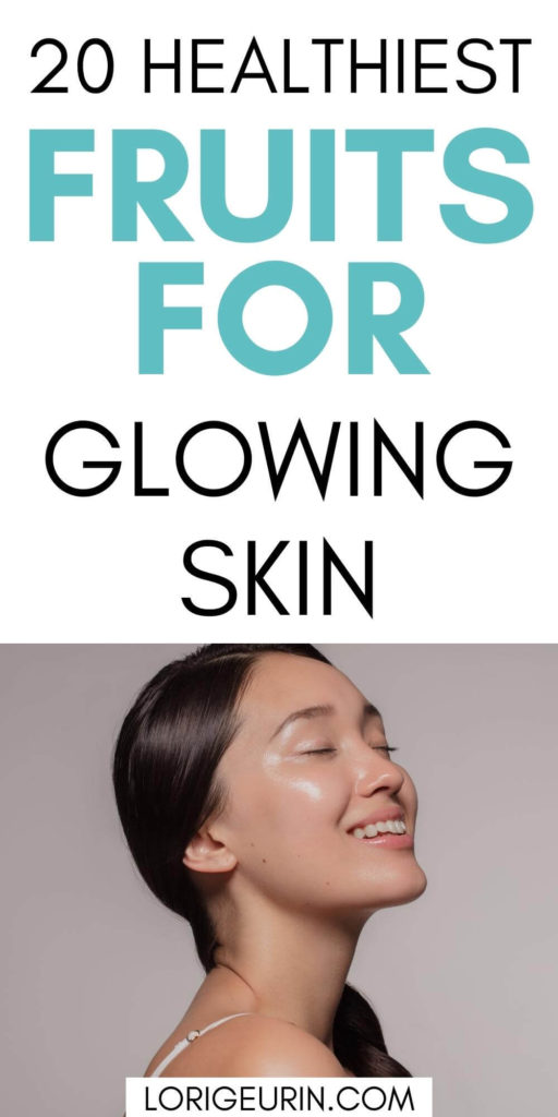 lady with glowing healthy skin / healthy fruit for glowing skin