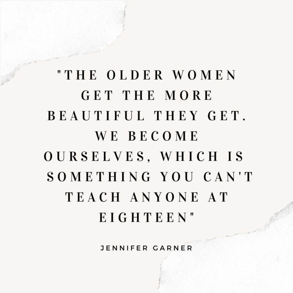 Jennifer Garner quote about aging with grace