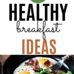 healthy breakfast of eggs and bacon