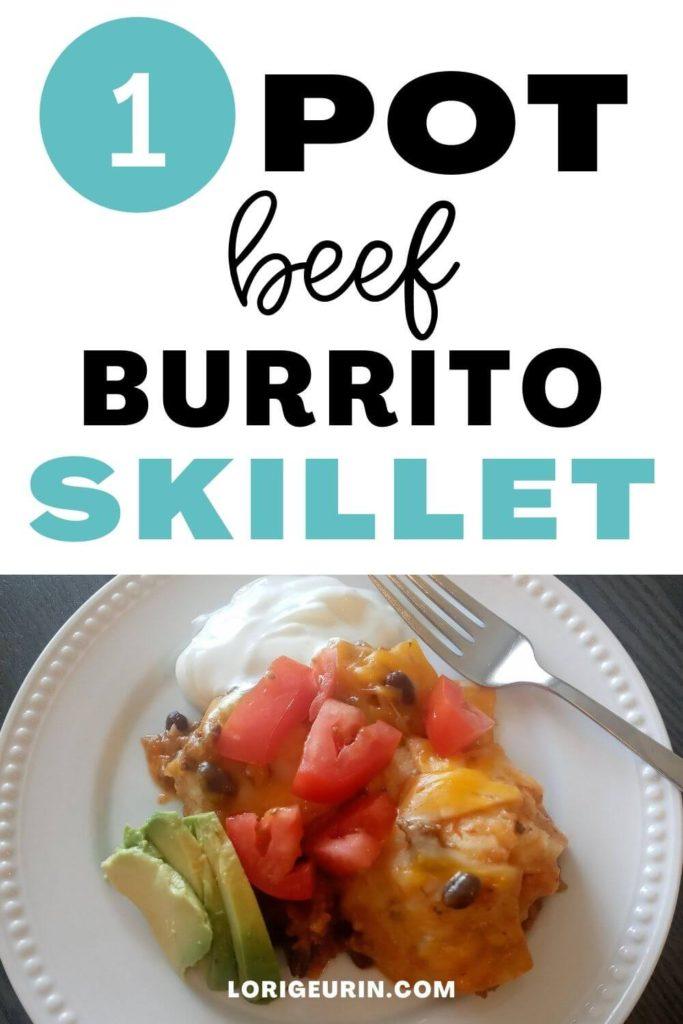 one pot beef burrito skillet