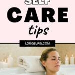 self care tips for women / bubble bath