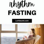 circadian rhythm fasting / woman drinking tea