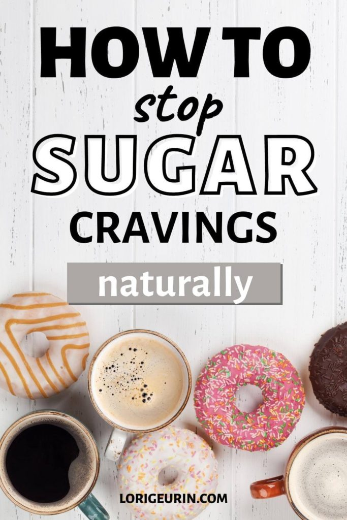 how to stop sugar cravings naturally / donuts and coffee