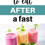 what to eat after a fast / fruit smoothies
